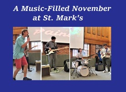 Plenty of Music This November at St. Mark's
